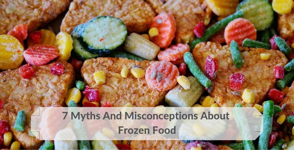 Frozen Food Myths