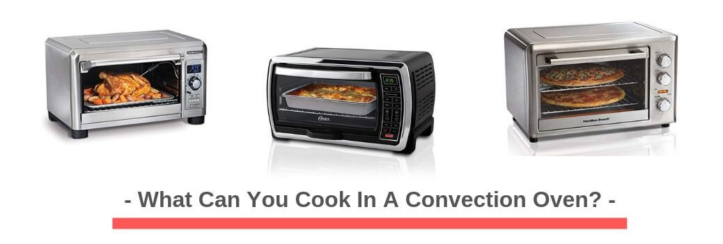 Baking Tips For Your Convection Oven