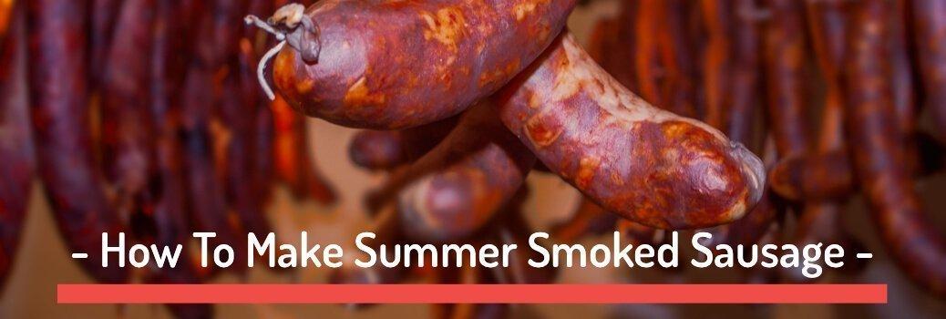 Summer Smoked Sausage